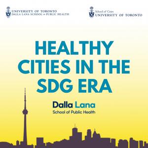 Healthy Cities in the SDG Era[1]